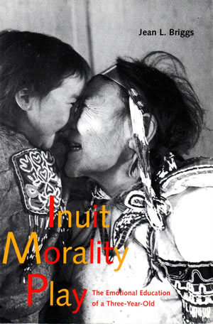 Inuit Morality Play, by Jean Briggs